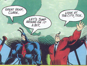 Tick and Clark share a moment on the roof.